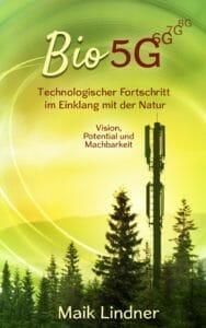 Bio 5G_Buchcover, Maik Lindner